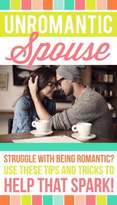 Unromantic Spouse Ideas. SO many great ideas to help any marriage!!