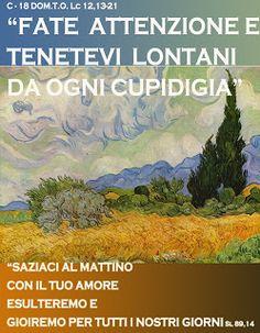 PAROLA  Anno Liturgico C: C - 18 DOM.T.O.