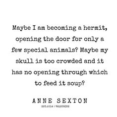 Lyric Quotes, Book Quotes, Me Quotes, Motivational Quotes, Anne Sexton Quotes, New Thought, Literary Quotes, Quotes And Notes, Writing Poetry