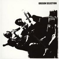 OREGON / 'OREGON SELECTION'  reproduced by ASO.j)