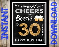 Cheers & Beers Birthday Party Sign  30th Birthday Printable
