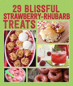 29 Ways To Eat Strawberries And Rhubarb In Blissful Harmony