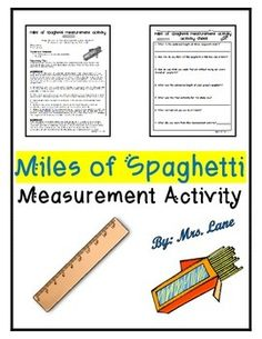 Students use uncooked spaghetti to practice their estimation and measurement skills. This fun activity can be used as a center/workstation and/or as a whole class activity. Fun & engaging for students of various ages!================================================*THIS PRODUCT INCLUDES:-Teacher Directions-Activity Sheet (Worksheet)================================================*4 pages.*NOTE: THE SAME FILE MAY NOT INCLUDE ALL OF THE PAGES THAT YOU WILL RECEIVE IN THE FINAL PURCHASED…