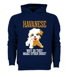 # [Organic]96-Havanese Why Do They Make Ot .  Hurry Up!!! Get yours now!!! Don't be late!!! Havanese Why Do They Make Other DogsTags: breed, dog, lovers, dogs, havanese, other, dogs