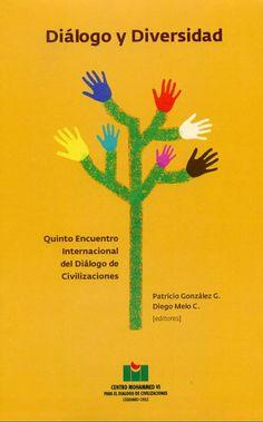 Diálogo & Diversidad. Actas del quinto encuentro internacional de Diálogo de civilizaciones