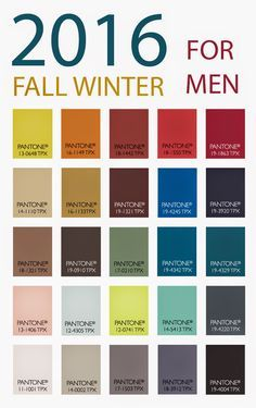 Pantone Colors for Fall/Winter 2016, Color Trends for Men (Google Search) = LOVE These Colors!!