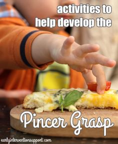Activities to Help Your Babies Develop the Pincer Grasp | Early Intervention Support - repinned by @PediaStaff – Please Visit ht.ly/63sNt for all our ped therapy, school & special ed pins