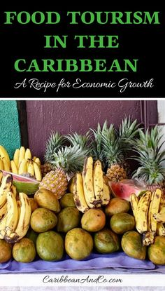 Find out about food travel and food tourism in the Caribbean, which is a recipe for economic growth. Food Travel, Travel Tips, Travel Abroad, Travel Europe, Travel Destinations, Caribbean Recipes, Caribbean Food, Caribbean Cruise, Antigua Caribbean