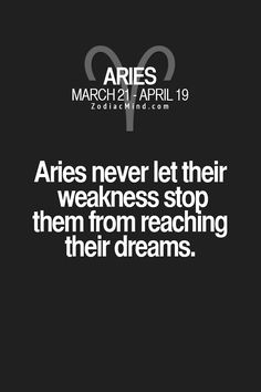 Aries! Is this true about you? Join the poll. Open the Album for more characteristics.   persistent