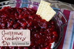 A blog about easy shortcut dinner and dessert recipes. Cranberry Dip Recipes, Holiday Recipes, Christmas Recipes, Holiday Meals, Cranberry Sauce, Christmas Treats, Holiday Dip, Christmas Brunch, Christmas Foods