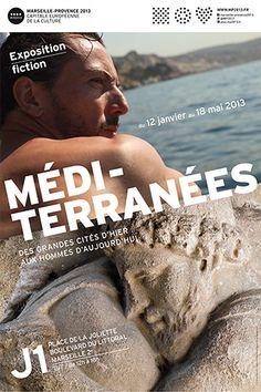 Méditerranées – Des grandes cités d'hier aux hommes d'aujourd'hui au J1 | MP2013 | Sortir en Provence