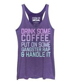 Look what I found on #zulily! Heather Purple 'Drink Some Coffee' Racerback Tank #zulilyfinds