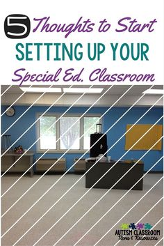 Special education classroom setup is different than general education. Here are 5 areas to consider as you gear up for a new year in a special ed. classroom. via @drchrisreeve