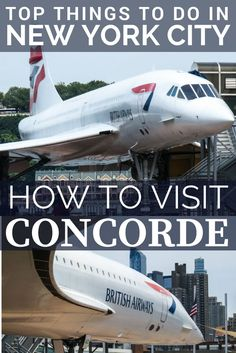 Visit the British Airways Concorde at the Intrepid sea, air and Space museum in Chelsea pier, New York City. One of our top 15 things to do in NYC, this is a great day out with the family and all ages, exploring the USS Intrepid museum, their space collection NASA Space Shuttle and the British Airways Concorde: