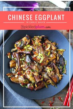 Chinese Eggplant With Garlic Sauce - Quick, sweet and tangy Chinese eggplant with garlic saucerecipe. Ready in just 15 minutes! Healthy Chinese recipes, Chinese food recipes, eggplant recipes healthy, vegan dinner recipe | pickledplum.com
