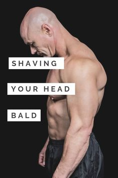 How to Shave Your Head Bald : 11 Step Guide Shaving Head Bald, Shaving Your Head, Bald Head Man, Shaved Head With Beard, Bald Men With Beards, Bald With Beard, Hairy Men, Bald Guy, Shaved Head Styles