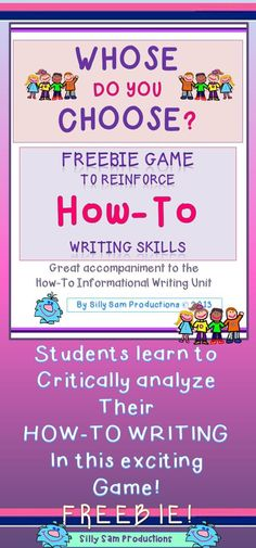 Critical Thinking Game WHOSE DO YOU CHOOSE? To accompany the Exciting and Comprehensive HOW-TO Writing Unit Common Core Standards for Reading, Language, Writing, Speaking and Listening Addressed in this Exciting Lesson that your students will never forget! *Create excitement as students learn to critically analyze their own writing and their peers writing as they play WHOSE DO YOU CHOOSE? Kiddos LOVE this and ASK FOR MORE!!! free