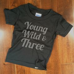 Items Similar To 3 Year Old Birthday Shirt Young Wild Three Silver GLITTER Niece Nephew Son Daughter Gift WeeZeesTees