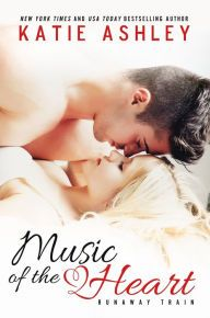 Music of the Heart By Katie Ashley - A New York Times bestseller with over 12,000 five-star ratings on Goodreads! Abby Renard plans to spend the summer on tour with her brother's band. But rock star Jake Slater is about to change everything…