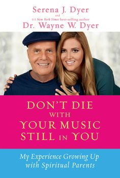 Dont Die with Your Music Still in You - Serena J. Dyer & Dr....: Dont Die with Your Music Still in You - Serena J. Dyer &… #SelfImprovement