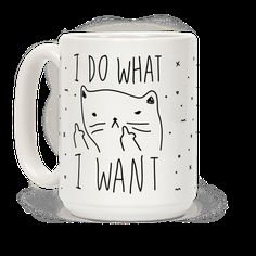 Show off your independence and rebelliousness with this sassy, cat lover's, careless feline inspired coffee mug! Go ahead and channel your inner cat, knock over some glasses, and do what you... | Beautiful Designs on Graphic Tees, Tanks and Long Sleeve Shirts with New Items Every Day. Satisfaction Guaranteed. Easy Returns.