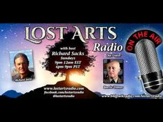 Lost Arts Radio Show #70 (5/29/16) - Special Guest Barrie Trower