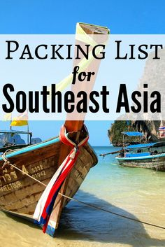Tips for packing for a trip to Southeast Asia