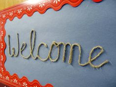 """Image detail for -Welcome"""" written in twine for a western style classroom door. Ideas For Summer Camp Activities & Games Classroom Supplies, Classroom Door, Classroom Themes, Classroom Activities, Disney Classroom, Physics Classroom, Library Activities, Classroom Design, Classroom Displays"""