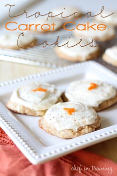 Tropical Carrot Cake Cookies!...These cookies are so moist and flavorful! May be my new favorite way to do Carrot Cake!