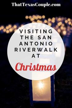 Visiting the San Antonio River Walk at Christmas - That Texas Couple Christmas Travel, Holiday Travel, Christmas Markets, Christmas Holiday, Texas Travel, Travel Usa, San Antonio Riverwalk, Christmas Destinations, Free Things To Do