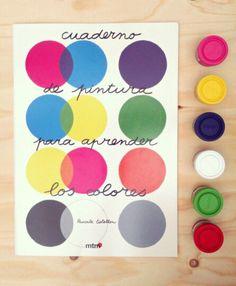 Cuaderno de pintura para aprender los colores. Pascale Estelon. MTM.