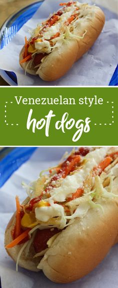 Venezuelan Style Hot Dogs – Fair warning, after tasting these delicious hot dogs—topped with coleslaw, mayo and potato sticks—you won't be able to host a cookout this summer without them! Plus, we love that they're ready in just 25 minutes.