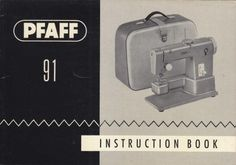 Pfaff 91 Sewing Machine Manual.  Here are just a few examples of what's included in this manual:  * Threading the machine. * Winding and Threading the bobbin. * Adjusting upper and bobbin thread tension. * Using sewing feet and attachments. * Straight stitch, Zig Zag And more. * Removing and replacing front cover. * Troubleshooting. * Oiling your machine.  44 page manual.