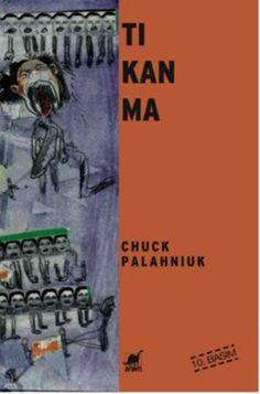 Tıkanma - Chuck Palahniuk E-Kitap İndir Chuck Palahniuk, Reading, Books, Hate, Teacher, Outfit, Products, Libros, Outfits