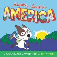 For fans of The Scrambled States of America, this is an irresistible new geography picture book—featuring an adorable dog character, unbelievable facts about all fifty states, maps, capitals, and so much more!  Austin grew up in a pet store, but he dreamed of finding a real home. . . . So one night he takes off with his trusty map and backpack to go in search of it.  In Ohio, he is almost bitten . . . by a policeman.  In Florida, he is invited for dinner . . . to be the main course.