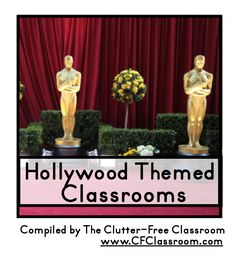 HOLLYWOOD THEMED CLASSROOM, free ideas, photos, tips, bulletin board sayings/phrases, inspirational pictures of decor, printables, and more. :) Jodi from the Clutter-Free Classroom www.CFClassroom.com