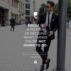 #gentlemenspeak #gentlemen #quotes #follow #life #focus #fashion #suit #notmatter #inspirational #motivational #entrepreneur #success