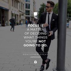 #gentlemenspeak #gentlemen #quotes #follow #life #focus #fashion #suit #notmatter #inspirational #motivational #entrepreneur #success