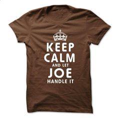 Keep Calm and Let JOE Handle It - #striped shirt #superhero hoodie. I WANT THIS => https://www.sunfrog.com/No-Category/Keep-Calm-and-Let-JOE-Handle-It-9jcc.html?68278