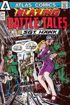 Blazing Battle Tales A one shot war comic featuring Sgt. Hawk (sounds a lot like Rock...) and his killer Platoon. Set in WWII, we have potato mashers, damsels in distress, carnage and explosions... all typical of the genre. There's a couple of bondage panels and the omnipresent Nazi devils. Written by John Albano, with art by John Severin, Pat Broderick, Jack Sparling and Al McWilliams. 32 pages. Cover by Frank Thorne.