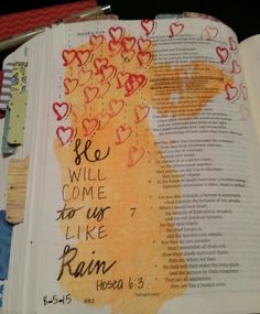 Hosea 6 : 3 - Let us know; let us press on to know the Lord, his going out is sure as the dawn; he will come to us as the showers, as the spring rains that water the earth. Bible Journal, Journal Art, Thru The Bible, Singing In The Rain, Bible Art, Journal Inspiration, Holy Spirit, Journaling, Faith