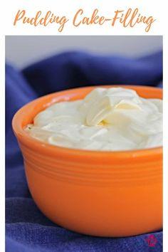 pudding cake filling in an orange bowl Cream Filling Recipe, Cake Filling Recipes, Frosting Recipes, Dessert Recipes, Tea Recipes, Brunch Recipes, Sweet Recipes, Cake Recipes, Desert Recipes