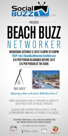 Join us NEXT WEEK 10/17 for the 'Beach Buzz Networker' Nikki Beach #Miami! RSVP here: http://beachbuzznetworker.eventbrite.com/