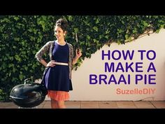 Meet Suzelle - she's a South African poppie with a whole host of simple DIY skills - and a big dose of humour! Here is the first of her short DIY videos: How to make a braai pie. Braai Recipes, Pie Recipes, Cooking Recipes, Braai Pie, Elevator Music, Steak And Mushrooms, Diy Shorts, Juicy Steak, Outdoor Umbrella