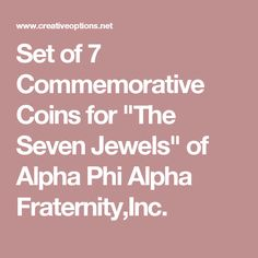 """Set of 7 Commemorative Coins for """"The Seven Jewels"""" of Alpha Phi Alpha Fraternity,Inc."""