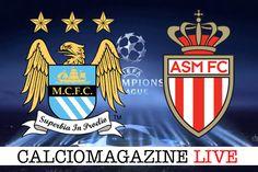 Champions League Manchester City-Monaco LIVE il 21 Febbraio dalle 20.45