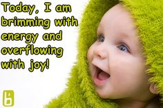 Today, I am brimming with energy and overflowing with joy!    Affirmations, positivity, inspirational, quote, love, happy, morning affirmation, motivation, health, wellness, life, happiness, powerful, uplifting, grateful, graduated