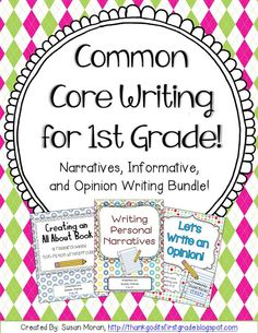 Common Core Writing for 1st Grade! Narrative, informative and opinion writing units included in this bundled pack. This pack has everything you need to get your primary students writing organized, entertaining papers!