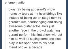 Rip out my heart and crush it, it would hurt less than these feels rn Emo Bands, Music Bands, Music Like, My Music, Mcr Memes, Ray Toro, I Fall Apart, Mikey Way, Gerard Way