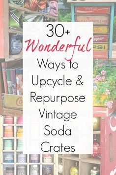 Repurposed projects and upcycling ideas for vintage wooden crates, soda crates, crate ideas for Coca Cola crate - compiled by Sadie Seasongoods Vintage Wooden Crates, Wooden Diy, Handmade Wooden, Repurposed Wooden Crates, Diy Wood, Crate Decor, Tv Decor, Home Decor, Pallet Crates